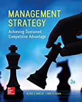Management Strategy: Achieving Sustained Competitive Advantage, 3rd Edition Front Cover
