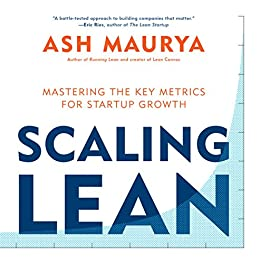 Amazon scaling lean mastering the key metrics for startup scaling lean mastering the key metrics for startup growth by maurya ash fandeluxe Images