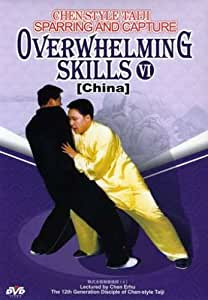 Chen-Style Taiji Sparring & Capture- Overwhelming Skills VI