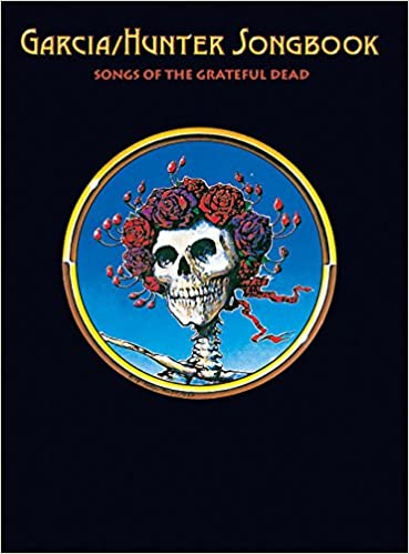 Amazon Garciahunter Songbook Songs Of The Grateful Dead