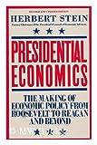 Presidential Economics, Herbert Stein, 0671554360
