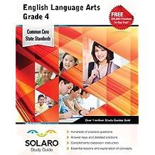 Common Core English Language Arts Grade 4: SOLARO Study Guide (Common Core Study Guides) by Castle Rock Research Corp. (2014-01-01)