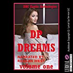 DP Dreams: Volume One | Savannah Deeds,Marilyn More,Nancy Brockton,Debbie Brownstone,Angela Ward