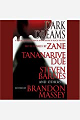 Dark Dreams: A Collection of Horror and Suspense by Black Writers Audible Audiobook