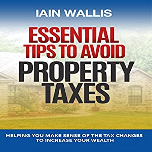 Essential Tips to Avoid Property Taxes Audiobook