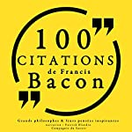 100 citations de Francis Bacon | Francis Bacon