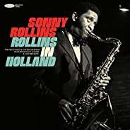 Rollins In Holland: The 1967 Studio & Live Recordings [2