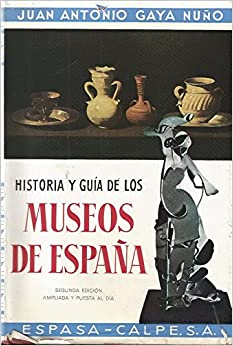 Historía y Guía de los Museos de España.: Amazon.es: JUAN