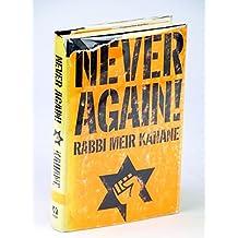 Never again! A Program for Survival