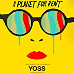 A Planet for Rent |  Yoss,David Frye (translator)