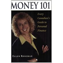 By Ellen Roseman - Money 101: Every Canadian's Guide to Personal Finance