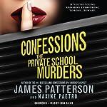 Confessions: The Private School Murders | James Patterson,Maxine Paetro