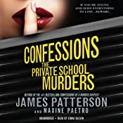 Confessions: The Private School Murders | James Patterson, Maxine Paetro