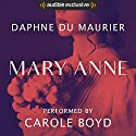 Mary Anne Audiobook by Daphne du Maurier Narrated by Carole Boyd