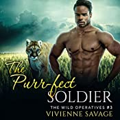 The Purr-fect Soldier: Wild Operatives, Book 3 | Vivienne Savage