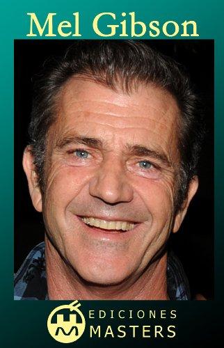 Mel Gibson (Spanish Edition)