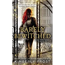 Barely Bewitched (A Southern Witch Book 2)