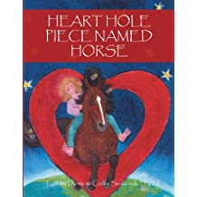 Heart Hole Piece Named Horse