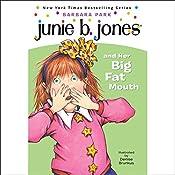 Junie B. Jones and Her Big Fat Mouth, Book 3  | Barbara Park