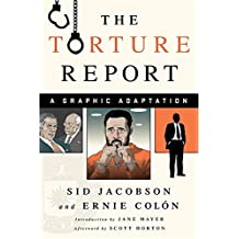 The Torture Report: A Graphic Adaptation