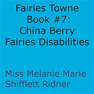 China Berry Fairies Disabilities Audiobook