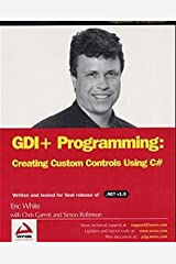 GDI+ Programming: Creating Custom Controls Using C# Paperback