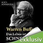 Warren Buffett - Das Leben ist wie ein Schneeball | Alice Schroeder