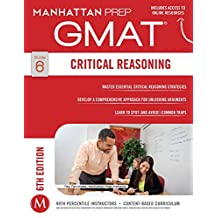 GMAT Critical Reasoning (Manhattan Prep GMAT Strategy Guides)