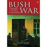 Bush War: The Road to Cuito Cuanavale