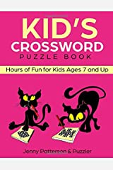 Kid's Crossword Puzzle Book: Hours of Fun for Ages 7 and Up (Word Puzzles) Paperback