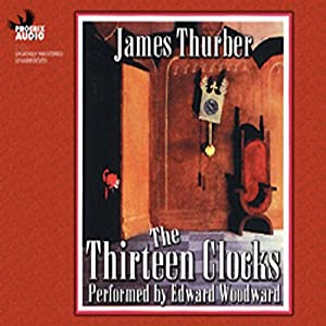 The Thirteen Clocks Hörbuch