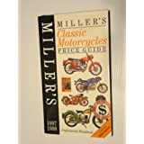 Miller's Classic Motorcycles 1997: Price Guide