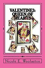 Valentine 3: Queen of Hearts (Volume 3) Paperback
