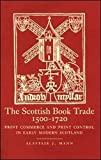 img - for The Scottish Book Trade, 1500 1720 book / textbook / text book