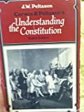 Corwin and Peltason's Understanding the Constitution, Edward Samuel Corwin and J. W. Peltason, 0030450918