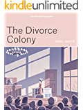 The Divorce Colony (Kindle Single)
