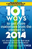 101 Ways to Get More Customers from the Internet In 2014, Tim Kitchen and Amen Sharma, 1494802767