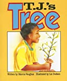 T. J. 's Tree, Marcia Vaughan, 0790111969