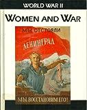 img - for Women and War (World War II) book / textbook / text book