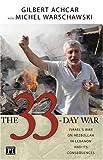 The 33-Day War, Gilbert Achcar and Michel Warschawski, 1594514097