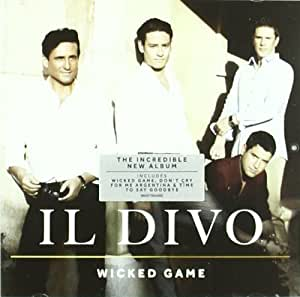 Wicked game by il divo audio cd il divo m sica - Il divo amazon ...