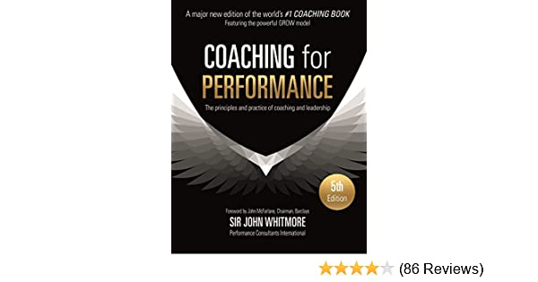 Amazon coaching for performance growing human potential and amazon coaching for performance growing human potential and purpose the principles and practice of coaching and leadership ebook john whitmore fandeluxe Choice Image