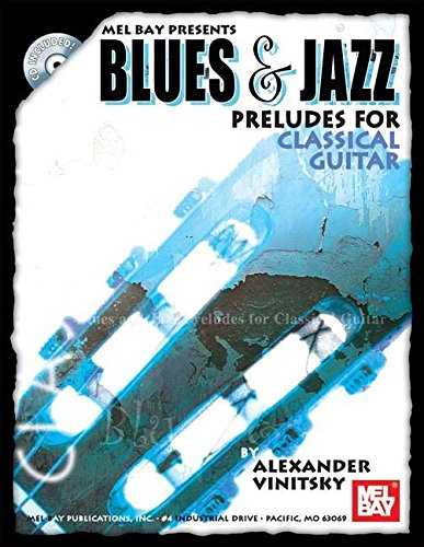 - Mel Bay Blues and Jazz Preludes for Classical Guitar
