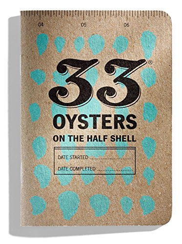 33 Oysters on the Half Shell Oysters On The Half Shell
