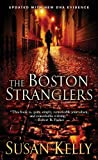 The Boston Stranglers by Susan Kelly (2013-10-01)