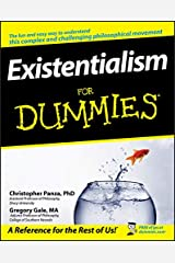 Existentialism For Dummies Kindle Edition