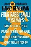 Four Rabbi Small Mysteries: Friday the Rabbi Slept Late, Saturday the Rabbi Went Hungry, Sunday the Rabbi Stayed Home, and Monday the Rabbi Took Off (The Rabbi Small Mysteries)