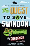 img - for The Quest to Save Swindon: An Unofficial Amazing Frog Adventure book / textbook / text book