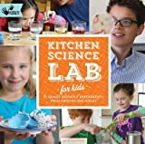 [Kitchen Science Lab for Kids: 52 Family Friendly Experiments from Around the House] [Author: Heinecke, Liz Lee] [September, 2014]