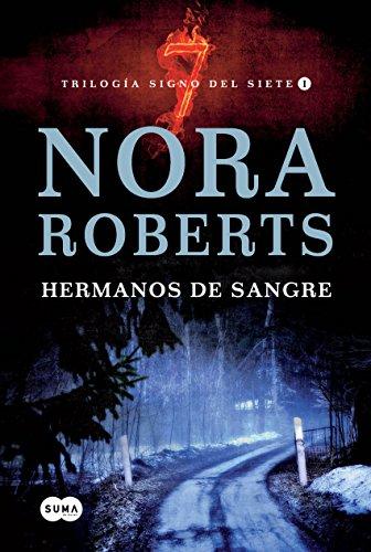 Hermanos de sangre (Trilogía Signo del Siete 1) (Spanish Edition) (Hermanos De Sangre)